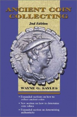 W.G.Sayles. Ancient Coin Collecting. V.1